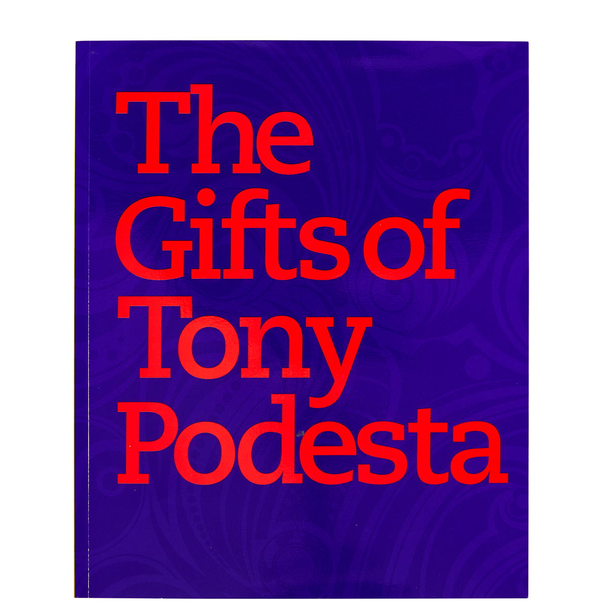 The Gifts of Tony Podesta