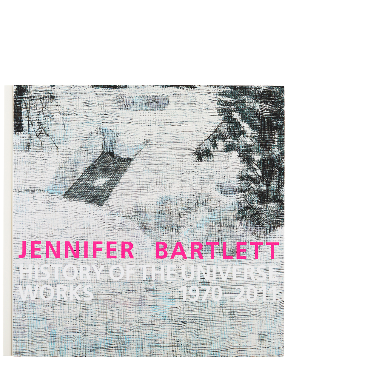 Jennifer Bartlett: History of the Universe–Works 1970–2011